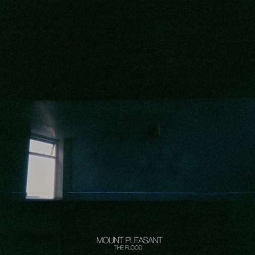 "Mount Pleasant ""The Flood"" LP"